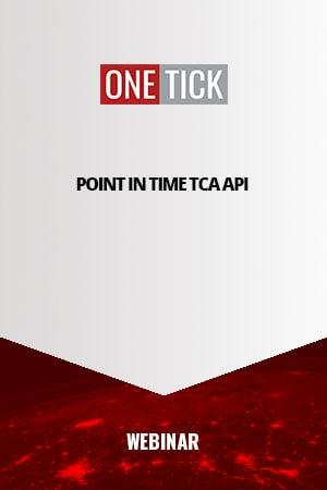 onetick-whitepaper TCA API